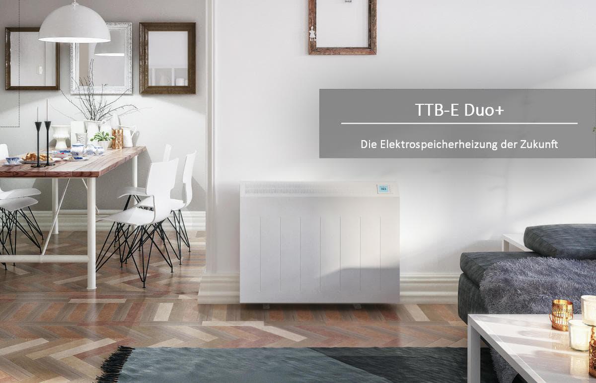 Elektrospeicherheizung der Zukunft TTB-E Duo+